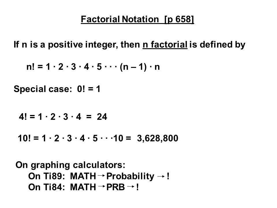 Factorial Notation [p 658]